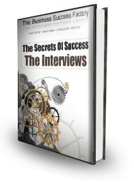 Business Success Secrets Interviews