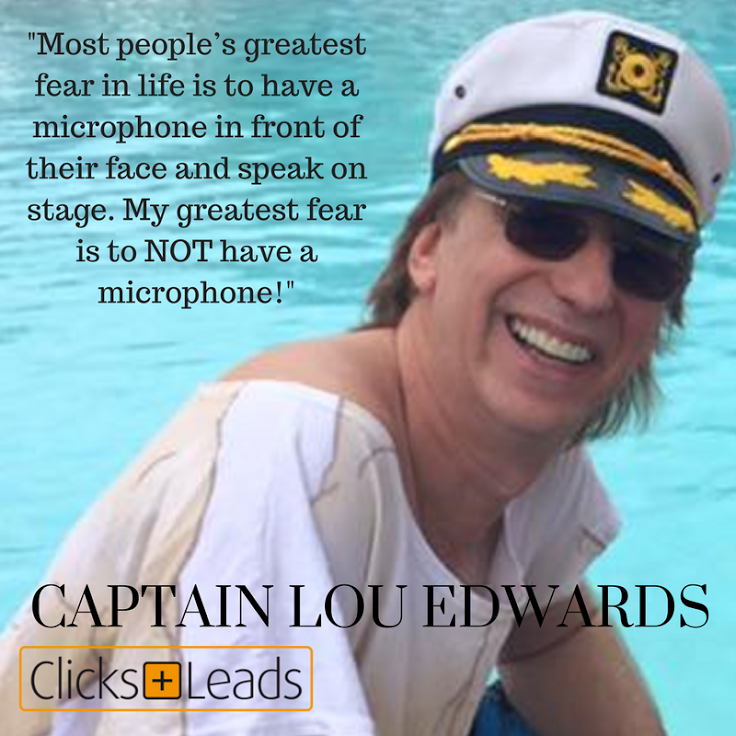 Entrepreneurial Thought Leaders: Lou Edwards aka Captain Lou