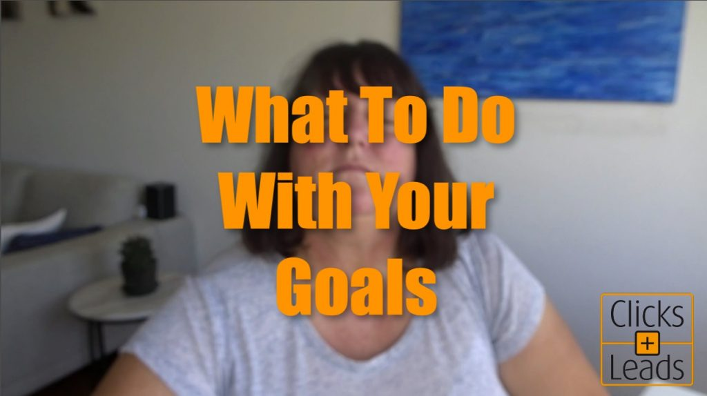 139-what-to-do-with-your-goals
