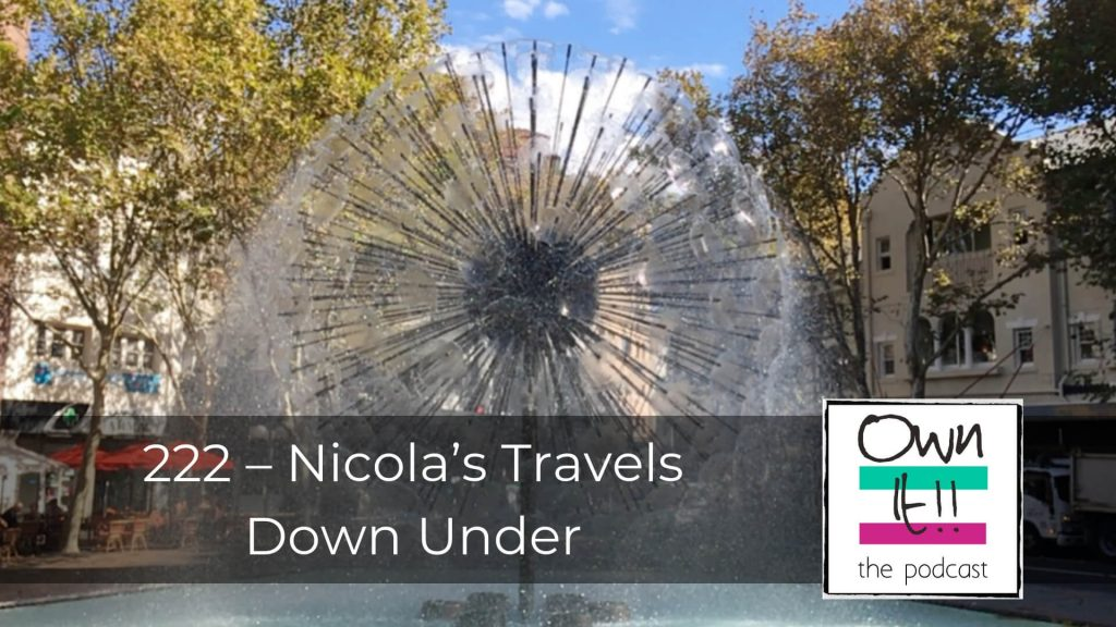 222 - Nicola's Travels Down Under