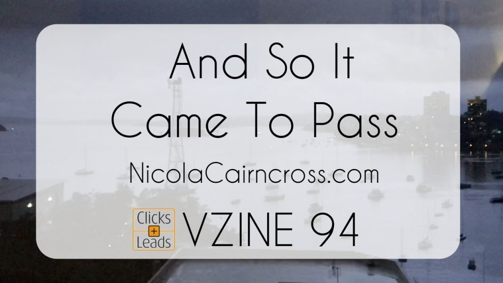 Clicks & Links Vzine | 094 | And So It Came To Pass